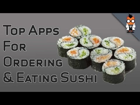 Top Sushi Eating & Ordering Apps for Android