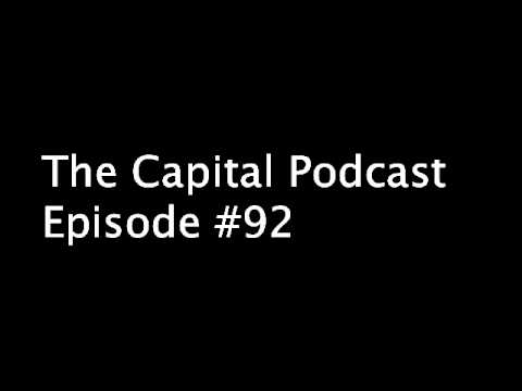 The CaPITAL PODCAST EPISODE #92
