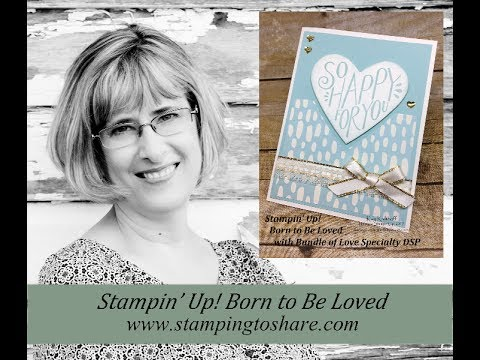 Stampin' Up! Born To Be Loved