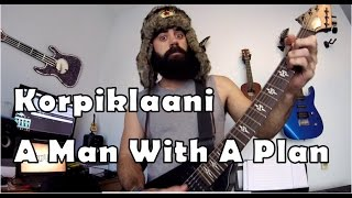 Korpiklaani A Man With A Plan Viinamäen Mies Guitar Cover