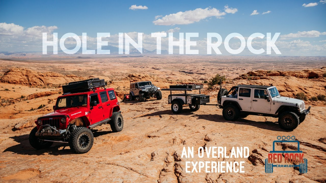 An Overland Experience | Hole in the Rock Utah