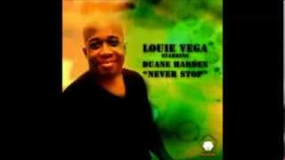 Louie Vega feat. Duane Harden - Never Stop (Sunset Ritual Mix)