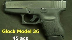 Glock Model 36 Pistol 45 ACP
