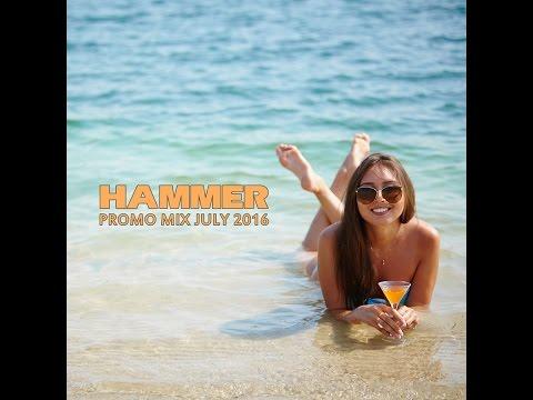 Hammer - Promo Mix July 2016