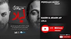 Masih & Arash Ap - Leila ( مسیح و آرش ای پی - لیلا )