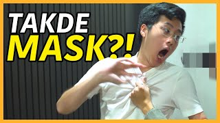 TAKDE MASK?!
