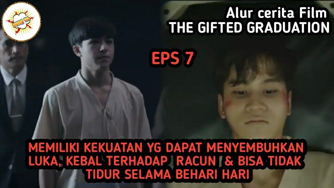 Download Alur Cerita Film THE GIFTED GRADUATION Episode 7