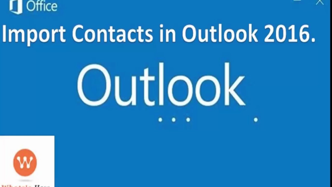 Import contact CSV file to outlook 2016 | How to Add Contacts to outlook  2016