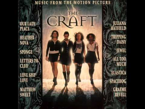 (Soundtrack) The Craft-I Have The Touch