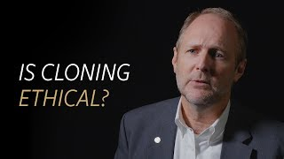 Is cloning ethical?