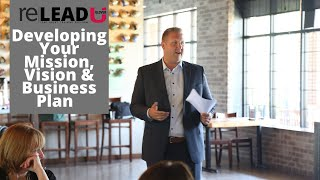 Developing Your Mission, Vision & Business Plan - re|Lead with Jeff Glover