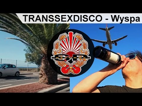 TRANSSEXDISCO - Wyspa [OFFICIAL VIDEO]