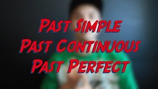 Past Simple, Past Continuous, Past Perfect - Verb Tenses - Learn English online free video lessons