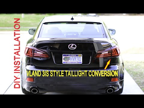 2006-2013 Lexus IS250 IS350 ISF IS-F Taillight DIY Replacement Tail Lights VLAND 3IS Style