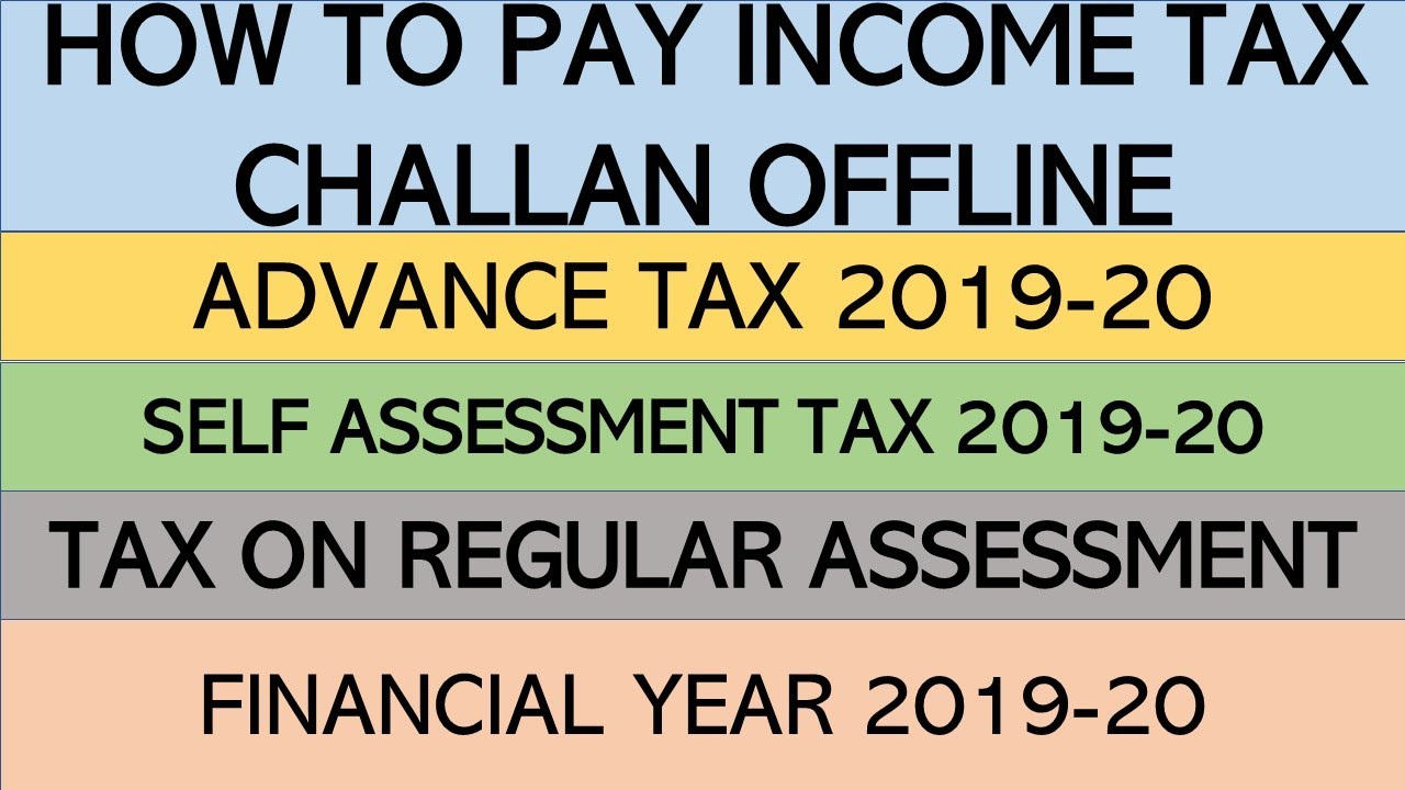 How to pay Income Tax Challan Offline | Advance Tax | Self Assessment Tax |  AY 2019-20 | Hindi |