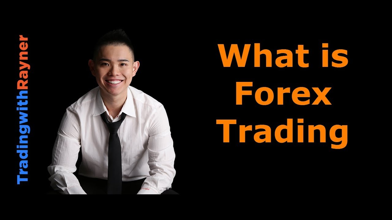 What is forex and how does it work