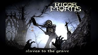 vuclip RIGOR MORTIS - Slaves to the Grave (2014) Full Album