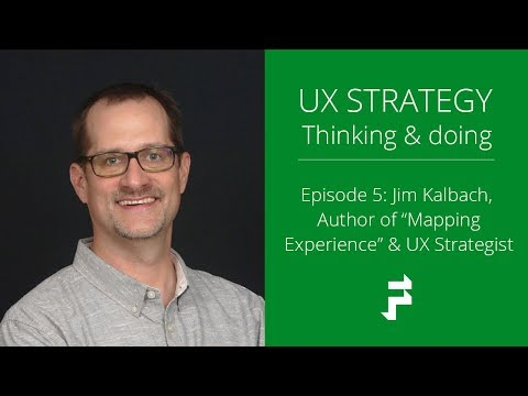 User Experience Strategy with Jim Kalbach