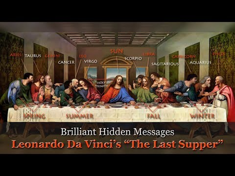 "Brilliant Hidden Messages – Leonardo Da Vinci's ""The Last Supper""  (updated without music)"
