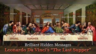 "Download Brilliant Hidden Messages – Leonardo Da Vinci's ""The Last Supper""  (updated without music)"