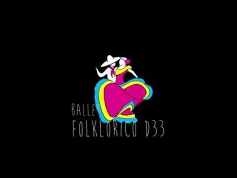 D33 BALLET FOLKLORICO PRESENTATION 5/13/17