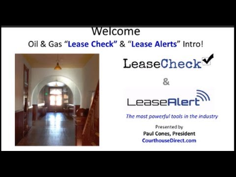 Oil and Gas Lease Alert & Lease Check Introduction Webinar