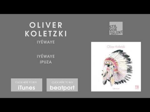 Oliver Koletzki - Iyéwaye [Stil vor Talent]