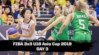 RE-LIVE - FIBA 3x3 U18 Asia Cup 2019 - Day 3