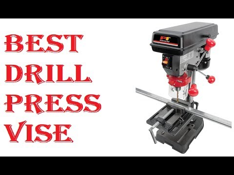 Best Drill Press Vise 2019