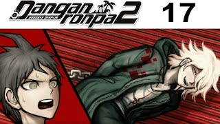 DANGANRONPA 2 Goodbye Despair Walkthrough 17 - Chapter 2 Part 3 - Persuasive Nagito