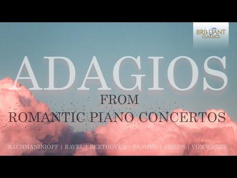 Adagios from Romantic Piano Concertos