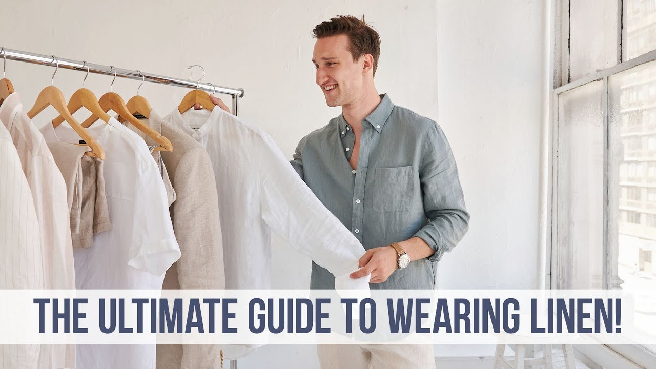 6efbe935e815 EVERYTHING You NEED to Know About Linen | Men's Style Guide - YouTube