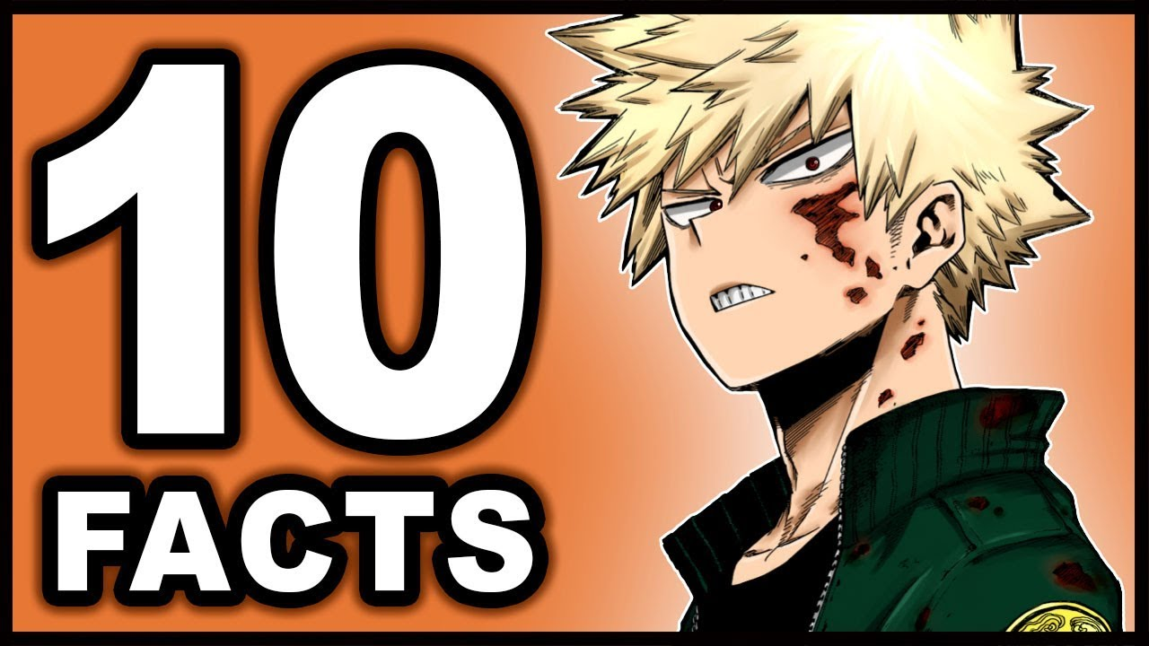 Top 10 Katsuki Bakugo Facts You Didn T Know My Hero Academia Boku No Hero Academia Bakugou Youtube