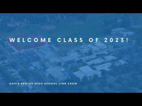2020-2021 Davis Senior high school Class of 2023 Link Crew Orientation