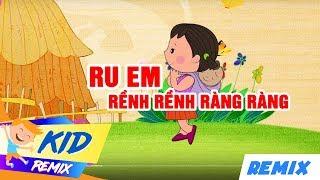 Ru Em & Rềnh Rềnh Ràng Ràng - Nhạc Thiếu Nhi Remix Vui Nhộn 2018 | Remix For Kids HD