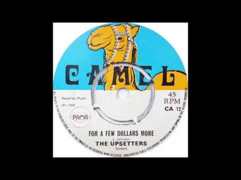 Upsetters - For A Few Dollars More