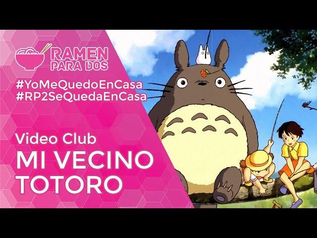 MI VECINO TOTORO | Vídeo club de anime