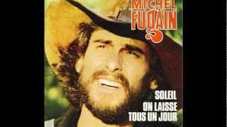 Michel Fugain : On laisse tous un jour + Paroles