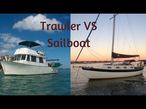 TRAWLER VS SAILBOAT Which Is Better For Live-aboard And