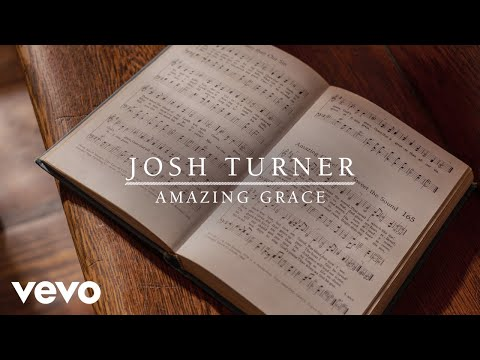 Josh Turner - Amazing Grace (Audio)