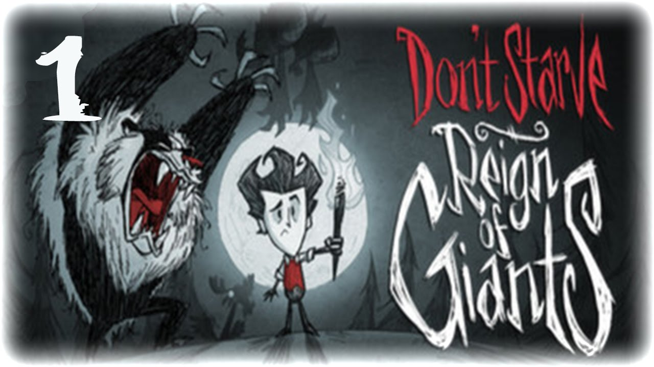 Нуб в don`t starve reign of giants #1 [Уилсон] - YouTube