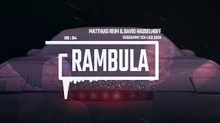 Matthias Reim & David Hasselhoff-verdammt ich lieb dich (Rambula Style)