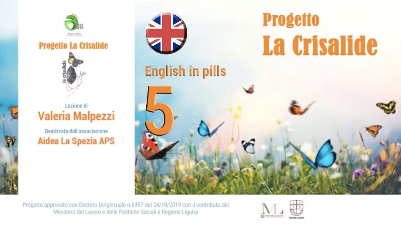 English in pills - 5 - Valeria Malpezzi