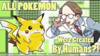 Pokemon Theory: All Pokemon Were Created by Humans?! (Contest Entry #7)