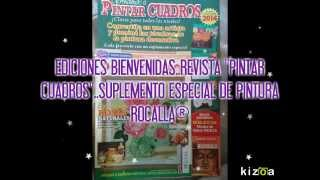 Kizoa - Movie Maker: REVISTAS PINTAR CUADROS, EDICIONES BIENVENIDAS SUPLEMENTO ESPECIAL DE PINTURA