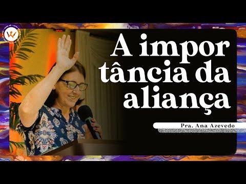 A importância da aliança | Pra. Ana Azevedo