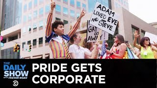 Corporations Capitalize on Pride Month | The Daily Show