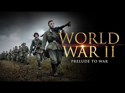 The Second World War: The Prelude to War
