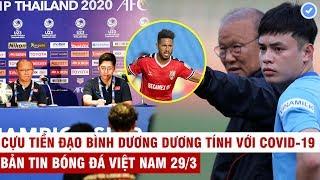 VN Sports 29/3 | Thầy Park mất trợ lý đắc lực ở ĐTVN & lộ tính cách đặc biệt khiến ai cũng khâm phục