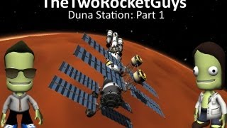 Kerbal Space Program - Duna Outpost: Part 1